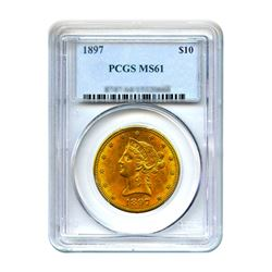 1897 $10 Liberty Gold Eagle PCGS MS61