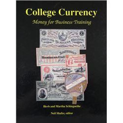 The Schingoethes' Work on College Currency