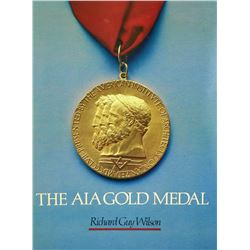 The American Institute of Architects Gold Medal