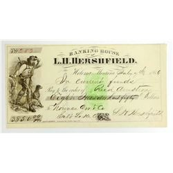 1866 BANKING HOUSE OF L.H. HERSHIELD CHECK