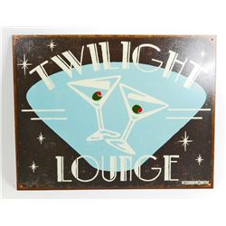 TWILIGHT LOUNGE METAL SIGN