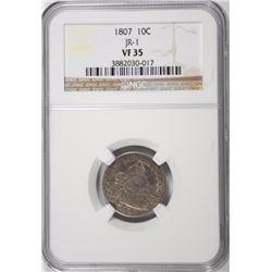 1807 BUST DIME, NGC VF-35 BEAUTIFUL ORIGINAL COIN