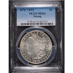 1878 7/8 TF MORGAN SILVER DOLLAR, PCGS MS-61
