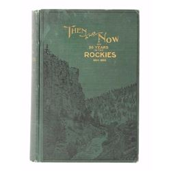 Then & Now; Thirty Six Years In The Rockies Signed