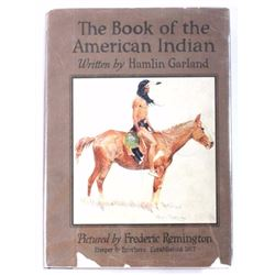 Book of the American Indian by Hamlin Garland 1923