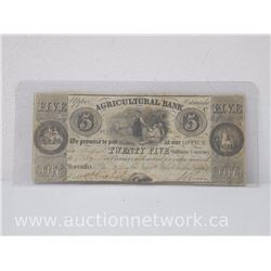 Agricultural Bank Twenty Five Shillings Currency (Upper Canada) 5 Note