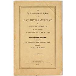 1851 Acts of Incorporation, By-Laws and Report for The Gap Mining Company (Pennsylvania)