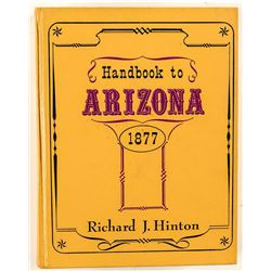 Handbook to Arizona 1877- Hinton (Rio Grande Press Reprint)