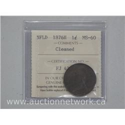 """Scarce"" 1876H NFLD One Cent ICCS Coin (MS60)"