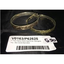 * Two Early Sterling Silver Bangles Inc. 9ct Gold Banded