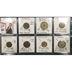 (8) World Coins over one hundred years old, Austria, Belgium, Germany, & Italy.