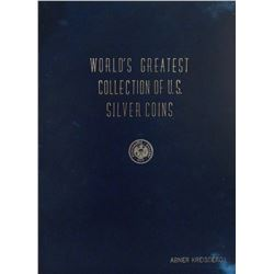 Abner Kreisberg's Full Leather World's Greatest Collection of U.S. Silver