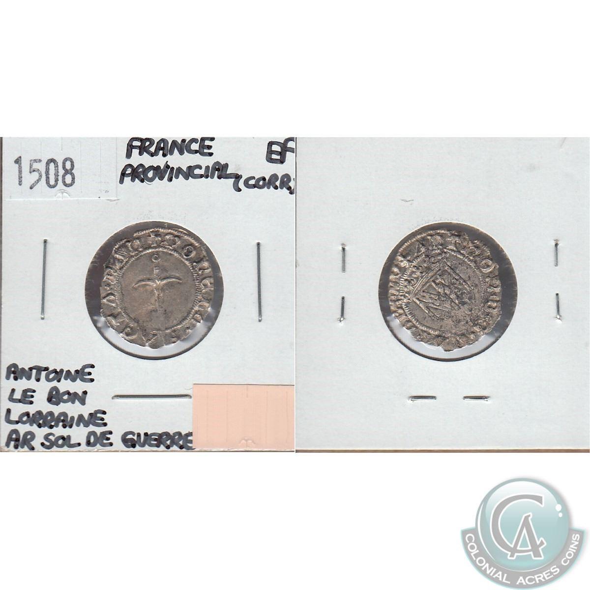 1508 France Provencial Antoine Le Bon Lorraine Ar Sol De Guerre Coin In Extra Fine Condition Sctrat