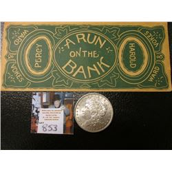 """Theatrical Banknote """"A Run on the Bank Percy Harold Ward Vokes"""", originally priced $38, but we have"""