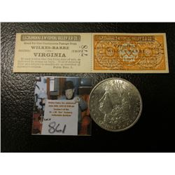 """1881 P Morgan Silver Dollar, AU & a two part attached Passenger tickets for """"Lackawanna & Wyoming Va"""