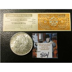 """1900 P Morgan Silver Dollar, AU & a two part attached Passenger tickets for """"Lackawanna & Wyoming Va"""