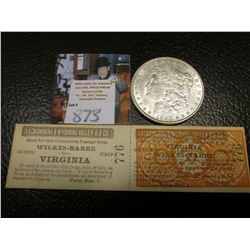"""1898 P Morgan Silver Dollar, AU & a two part attached Passenger tickets for """"Lackawanna & Wyoming Va"""