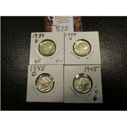 1939 D, 44 D, 45 P, & D Mercury Dimes, all EF to AU.