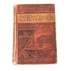 Life Of Kit Carson By Charles Burdett 1st Ed.