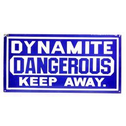 Dynamite Dangerous Keep Away Porcelain Sign