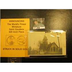 "1907 Post Card ""West Liberty, Iowa First Presbyterian Church""; & a miniature Saint Gaudens $20 Gold"