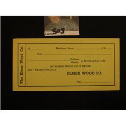 """1933 Scrip """"Moulton, Iowa…At Elmer Wood Co.'s Store"""", Crisp Unc. Unissued."""
