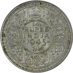 Silver One Quarter Rupee Coin of King George VI of 1945.