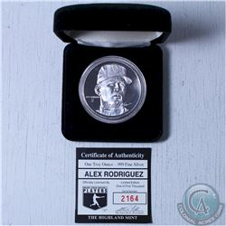 Limited Edition  Alex Rodriguez  1oz .999 Fine Silver coin issued by the Highland mint. (Tax Exempt)