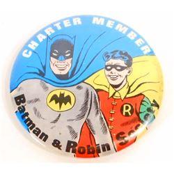 LARGE VINTAGE BATMAN & ROBIN SOCIETY CHARTER MEMBER PINBACK BUTTON