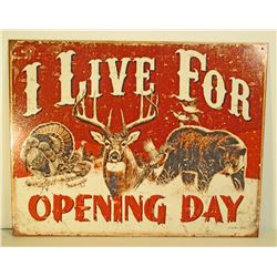 HUNTING OPENING DAY METAL SIGN