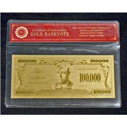 99.9% 24K GOLD 100,000 US BANKNOTE W/ COA