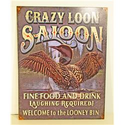 CRAZY LOON SALOON ADVERTISING METAL SIGN