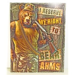 RIGHT TO BEAR ARMS FUNNY METAL SIGN
