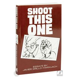 """""""Shoot This One: Essays"""" Paperback Book Signed by Javier Grillo-Marxuach"""