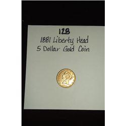 1881 Liberty Head 5 Dollar Gold Coin