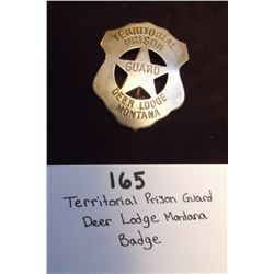 Territorial Prison Guard- Deer Lodge, Montana Badge