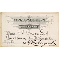 Fargo & Southern Railway Annual Pass (1885) Issued to US Senator/Montana Indian Trader