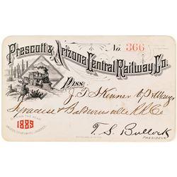 Prescott & Arizona Central Railway Company Pass (1889)