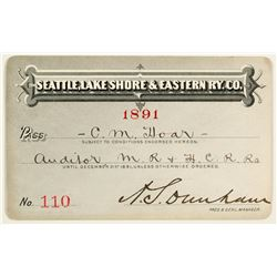 Seattle, Lake Shore & Eastern Railway Co. Annual Pass (1891)
