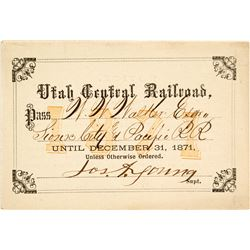 Utah Central Railroad Annual Pass (1871) Signed by Apostle Joseph A. Young (Son of Brigham Young)