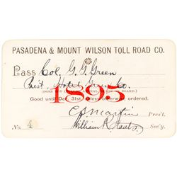 Pasadena & Mount Wilson Toll Road Co. Annual Pass (1895)