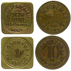 Two Harlowton Tokens: J.W. Foreman Cigar Store