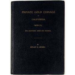 Private Gold Coinage of California