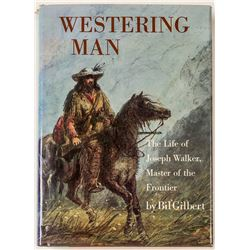 Westering Man (First Edition)