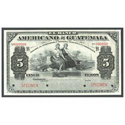 Guatemala, El Banco Americano de Guatemala, 5 pesos specimen, no date (1895-1926), series B.