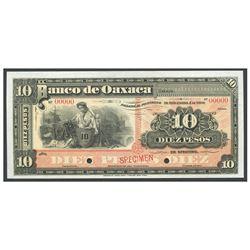Mexico, El Banco de Oaxaca, 10 pesos specimen, no date (1903-1907).