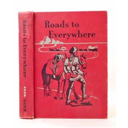 "1948 ""ROADS TO EVERYWHERE"" HARDCOVER BOOK"