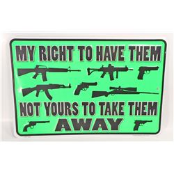 RIGHT TO BEAR ARMS EMBOSSED TIN SIGN