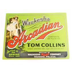 VINTAGE WAUKESHA ARCADIAN TOM COLLINS ADVERTISING BOTTLE LABEL