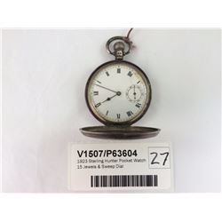 1923 Sterling Hunter Pocket Watch 15 Jewels & Sweep Dial